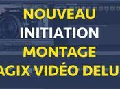 Initiation montage vidéo magix.