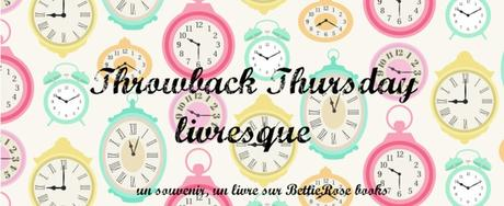 Throwback Thursday livresque [5] Du bruit pour rien