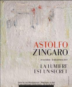 Galerie « Les Montparnos »  Exposition Astolfo ZINGARO «  » La Lumière est un secret » » 26 Octobre au Samedi 9 Décembre 2017