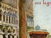 """""""Venise lagunes"""""""