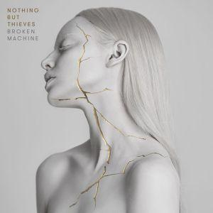 Nothing But Thieves sortent « Broken Machine », un deuxième album percutant et efficace