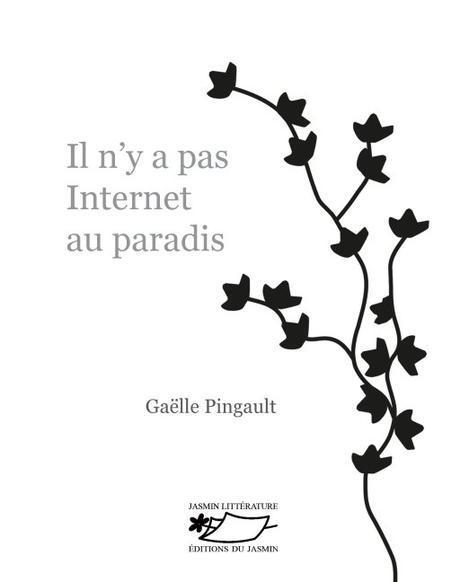 Il n'y a pas internet au paradis, de Gaëlle Pingault