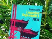"""Coup cœur pour """"L'inspecteur Singh enquête Pékin"""" Shamini Flint"""