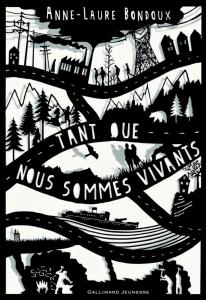 L'aube sera grandiose, d'Anne-Laure Bondoux (Gallimard Jeunesse, 2017)