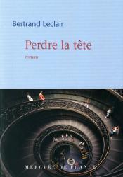 Bertrand Leclair, le roman comme expérience