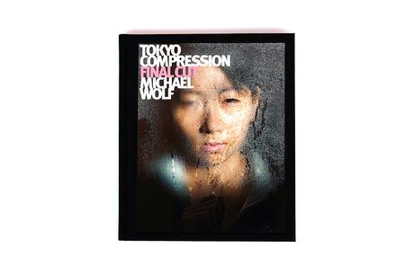 MICHAEL WOLF – TOKYO COMPRESSION FINAL CUT