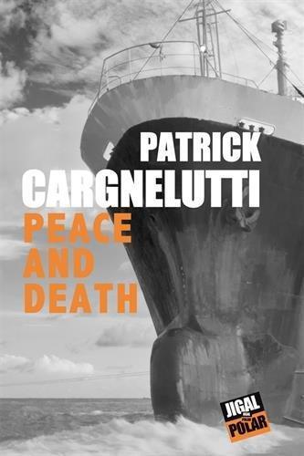 Peace and death, de Patrick Cargnelutti