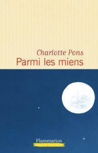 Parmi les miens - Charlotte Pons