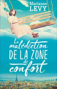 «La malédiction de la zone de confort», et si la fiction devenait réalité ?