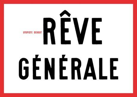 Gérard Paris-Clavel, Rêve générale 2006. Autocollant 10,5 x 15 cm, offset 2 couleurs.