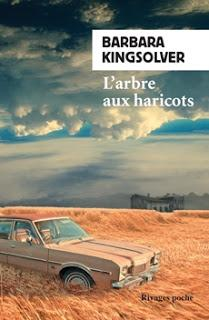 L'arbre aux haricots.Barbara Kingsolver.Editions Rivages ...