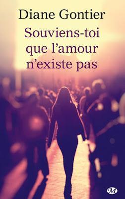 'Souviens-toi que l'amour n'existe pas' de Diane Gontier