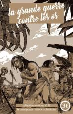 La grande guerre contre les os – Thomas Geha
