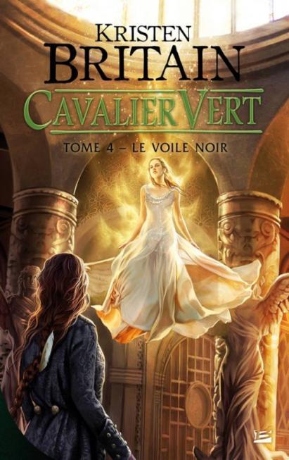 Cavalier Vert – T4: Le voile noir de Kristen Britain