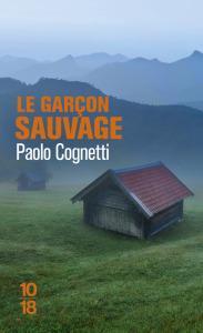 Paolo Cognetti – Le garçon sauvage **