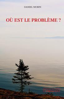 Où est le problème ? avec Daniel Morin (5)