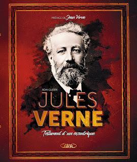News : Jules Verne Testament d'un excentrique - Rémi Guérin (Michel Lafon)