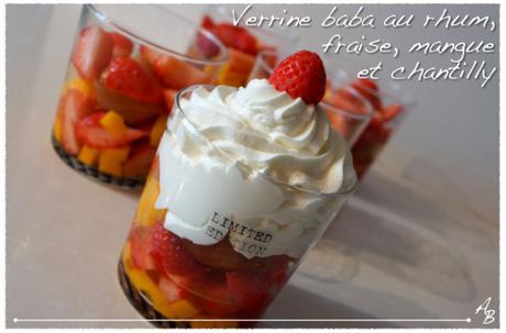 Verrines au baba au rhum, mangue, fraise et chantilly maison