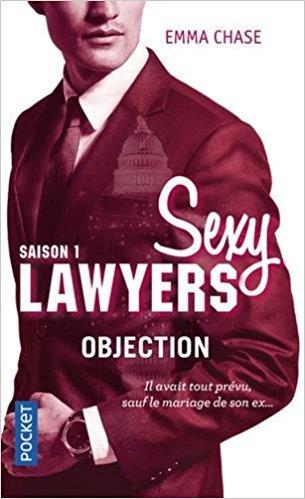 A vos agendas : la saga Sexy Lawyers d'Emma Chase revient en format poche