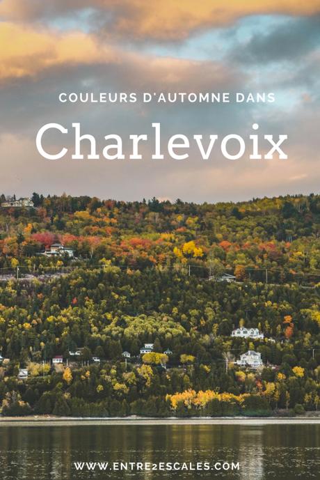 QUÉBEC | Escapade dans Charlevoix