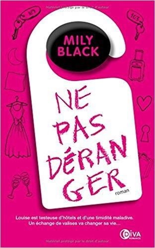 Mon avis sur la superbe comédie romantique Ne pas déranger de Mily Black