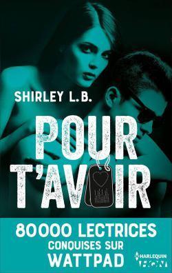 Pour t'avoir de Shirley L.B