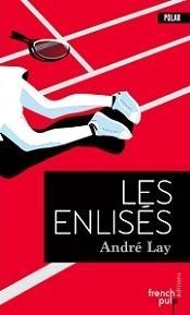 Les Enlisés d'André Lay, chez French Pulp Editions