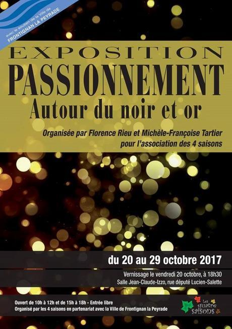 Frontignan – Exposition Passionnément Noir & Or 2017 du 20 au 29 octobre