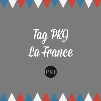 TAG PKJ- La France