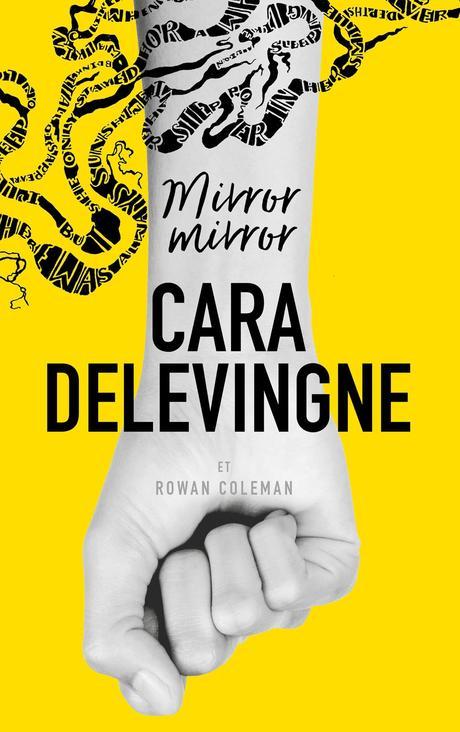 [Lecture] Mirror Mirror : Premier roman très réussi de Cara Delevingne !