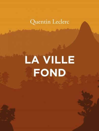 La ville fond – Quentin Leclerc