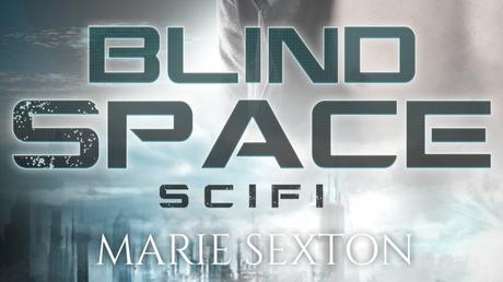 Blind Space, de Marie Sexton