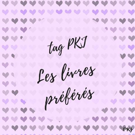 | Tag PKJ | Les livres préférés