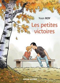 Les petites victoires de Yvon Roy