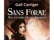Sans Forme Gail Carriger