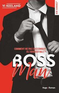 Vi Keeland / Bossman