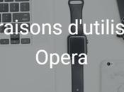 raisons d'utiliser Opera place Chrome