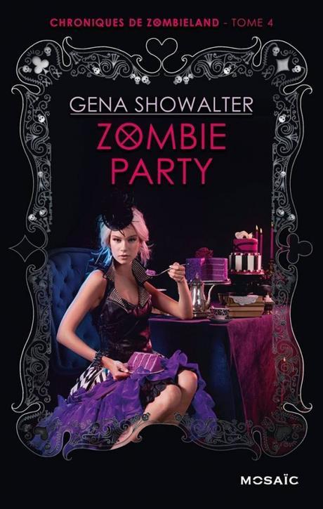 Chroniques de Zombieland (4) : Zombie Party - Gena Showalter