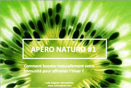 APERO-NATURO #1 : Comment booster naturellement son immunité pour affronter l'hiver ?