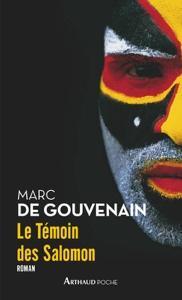 Le Témoin des Salomon - Marc De Gouvenain