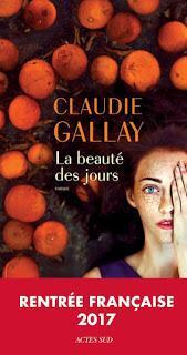 ☆☆ La beauté des jours / Claudie Gallay ☆☆