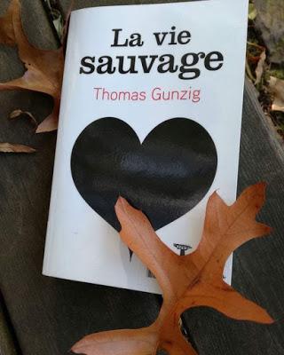 La vie sauvage, Thomas Gunzig