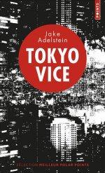 Tokyo Vice de JAKE ADELSTEIN