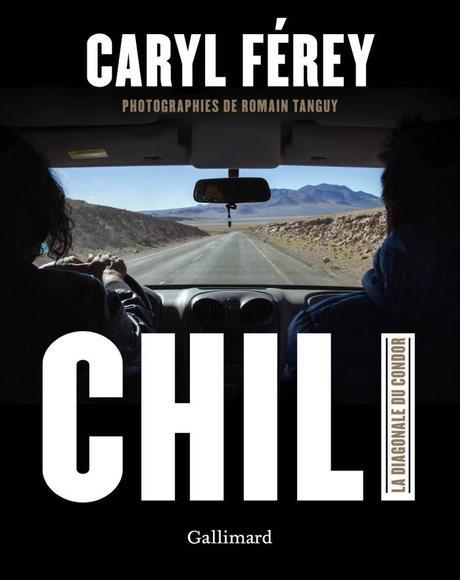 Caryl Férey raconte son Chili