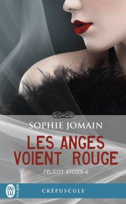 Felicity Atcock Tome 6 de Sophie Jomain