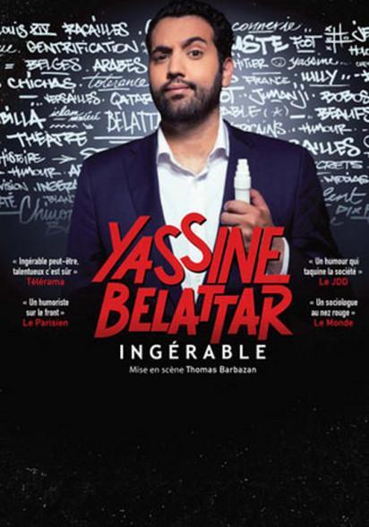 J'ai vu le spectacle de Yassine Belattar, Ingérable
