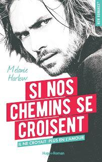 Happy Crazy love #1 : Si nos chemins se croisent de Mélanie Harlow