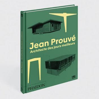 Livre Jean Prouvé édition 2017 Phaidon
