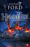 Havrefer T.3 : Le Seigneur des Cendres - Richard Ford