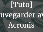 [Tuto] Sauvegarder migrer disque avec Acronis True Image